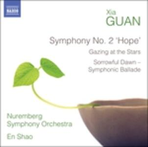 Sinfonia n.2 Hope - Gazing at the Stars - Sorrowful Dawn - CD Audio di Guan Xia
