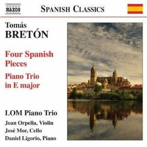 4 Pezzi spagnoli - Trio con pianoforte in Mi - CD Audio di Tomas Breton,Lom Piano Trio