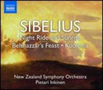 Night Ride and Sunrise - Belshazzar's Feast - Pan and Echo - Kuolema - Dryad and Tanz-Intermezzo - CD Audio di Jean Sibelius,New Zealand Symphony Orchestra,Pietari Inkinen