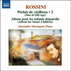 Opere per pianoforte vol.2 - CD Audio di Gioachino Rossini,Alessandro Marangoni