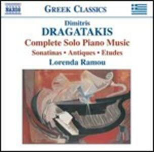 Musica per pianoforte completa - CD Audio di Dimitris Dragatakis,Lorenda Ramou