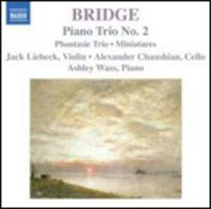 Trii con pianoforte n.1, n.2 - CD Audio di Frank Bridge,Ashley Wass,Jack Liebeck,Alexander Chaushian