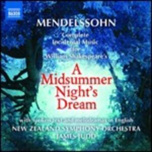 Sogno di una notte di mezza estate (A Midsummer Night's Dream) - CD Audio di Felix Mendelssohn-Bartholdy,New Zealand Symphony Orchestra,James Judd