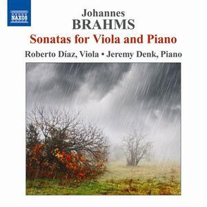 Sonate per viola op.120 - CD Audio di Johannes Brahms,Roberto Diaz
