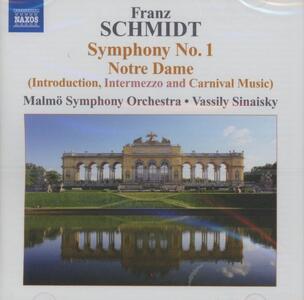 Sinfonia n.1 - Notre Dame (Selezione) - CD Audio di Franz Schmidt,Vassily Sinaisky,Malmö Symphony Orchestra