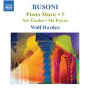 Opere per pianoforte complete vol.5 - CD Audio di Ferruccio Busoni,Wolf Harden