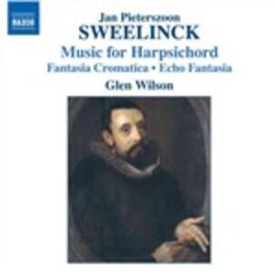 Opere per clavicembalo - CD Audio di Jan Pieterszoon Sweelinck,Glen Wilson