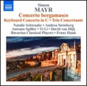 Concerto bergamasco - Concerto per ottavino, flauto, clarinetto, corno di bassetto - CD Audio di Johann Simon Mayr