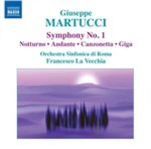 Musica per orchestra completa vol.1 - CD Audio di Giuseppe Martucci,Francesco La Vecchia,Orchestra Sinfonica di Roma