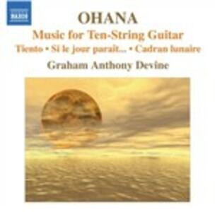 Musica per chitarra - CD Audio di Maurice Ohana,Graham Anthony Devine