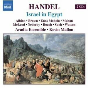 Israele in Egitto (Israel in Egypt) - CD Audio di Georg Friedrich Händel,Kevin Mallon