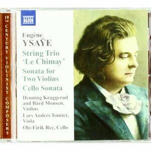 Sonata per 2 violini - Trio Le Chiamay - Sonata per violoncello solo - CD Audio di Eugene-Auguste Ysaÿe