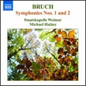 Sinfonie n.1, n.2 - CD Audio di Max Bruch,Michael Halasz,Staatskapelle Weimar