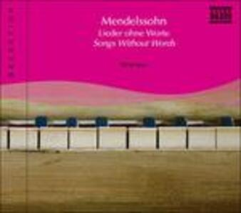 Song Without Words - CD Audio di Felix Mendelssohn-Bartholdy