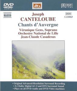 Chants d'Auvergne - DVD Audio di Marie-Joseph Canteloube de Malaret,Veronique Gens,Jean-Claude Casadesus,Orchestre National de Lille