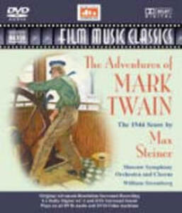 The Adventures of Mark Twain - DVD Audio di William T. Stromberg,Moscow Symphony Orchestra,Max Steiner