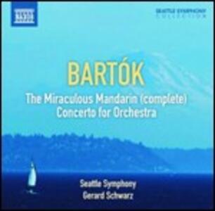 Il mandarino miracoloso - Concerto per orchestra - CD Audio di Bela Bartok
