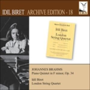 Archive Edition 18. Brahms - CD Audio di Johannes Brahms,Idil Biret