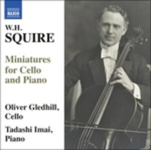 Miniature per violoncello e pianoforte - CD Audio di William Henry Squire