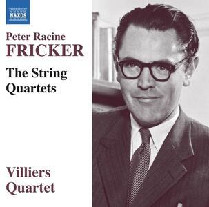 Quartetti per archi completi - CD Audio di Peter Racine Fricker,Villiers Quartet