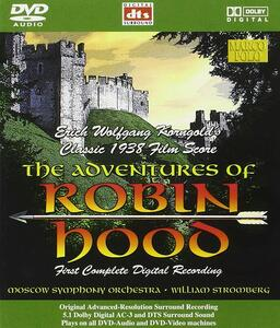 The Adventures of Robin Hood (Colonna Sonora) - DVD Audio di Erich Wolfgang Korngold