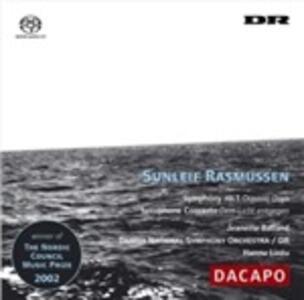"Sinfonia n.1 ""oceanic Days"", Concerto per Sassofono ""dem Licht Entgegen"" - SuperAudio CD ibrido di Sunleif Rasmussen,Hannu Lintu"