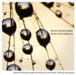 Music of the Spheres - SuperAudio CD ibrido di Thomas Dausgaard,Rued Langgaard