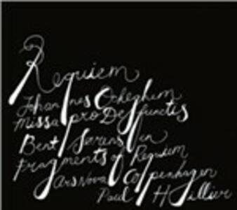 Requiem - Missa Pro Defunctis - SuperAudio CD ibrido di Johannes Ockeghem,Paul Hillier