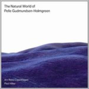 The Natural World of Pelle Gudmundsen-Holmgreen - SuperAudio CD ibrido di Paul Hillier,Pelle Gudmundsen-Holmgreen