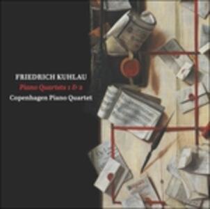 Quartetti per Pianoforte e Archi N.1 Op.32, N.2 Op.50 - SuperAudio CD ibrido di Friedrich Kuhlau