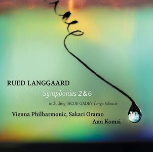Sinfonia n.2 Vaarbrud - Sinfonia n.6 Det Himmelrivende - Upaaagtede Morgenstjerner - SuperAudio CD ibrido di Wiener Philharmoniker,Sakari Oramo,Rued Langgaard
