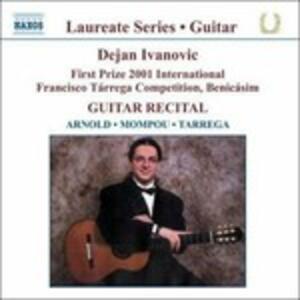 Guitar Recital - CD Audio di Dejan Ivanovic