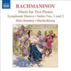 Opere per due pianoforti - CD Audio di Sergej Vasilevich Rachmaninov,Peter Donohoe,Martin Roscoe