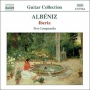 Iberia - CD Audio di Isaac Albéniz,Trio Campanella