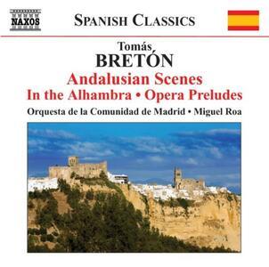 Escenas Andaluzas - Preludi - CD Audio di Tomas Breton