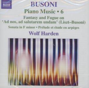 Opere per pianoforte vol.6 - CD Audio di Ferruccio Busoni,Wolf Harden