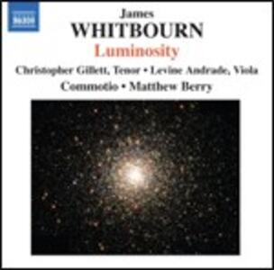 Luminosity e altre opere corali - CD Audio di James Whitbourn