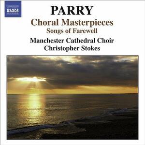 Capolavori corali - CD Audio di Hubert Parry,Manchester Cathedral Choir