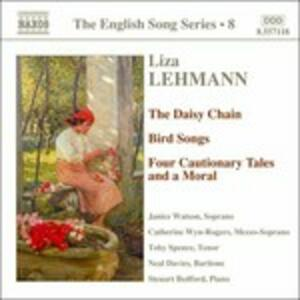 The Daysy Chain - Bird Songs - 4 Cautionary Tales and a Moral - CD Audio di Liza Lehmann