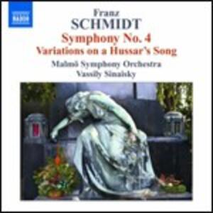 Sinfonia n.4 - Variazioni su un canto ussaro - CD Audio di Franz Schmidt,Vassily Sinaisky,Malmö Symphony Orchestra