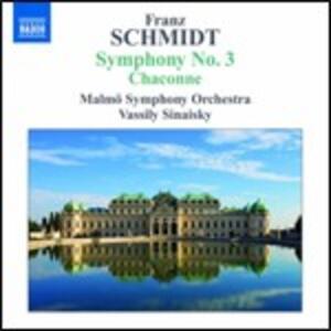 Sinfonia n.3 - Chaconne - CD Audio di Franz Schmidt,Vassily Sinaisky,Malmö Symphony Orchestra