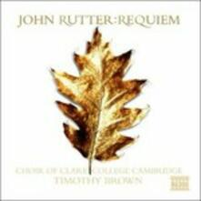 Requiem - 3 Anthems - 2 Blessings per coro e organo - 2 Pezzi per organo - CD Audio di John Rutter