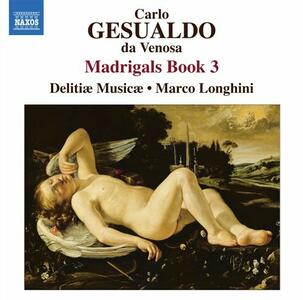 Madrigali libro III - CD Audio di Carlo Gesualdo