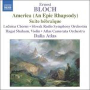 America - Suite Hebraique - CD Audio di Ernest Bloch