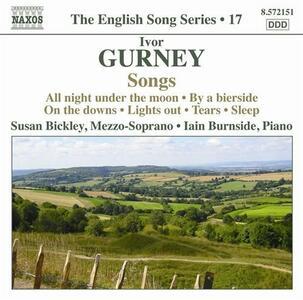 Songs - CD Audio di Ivor Gurney,Iain Burnside,Susan Bickley
