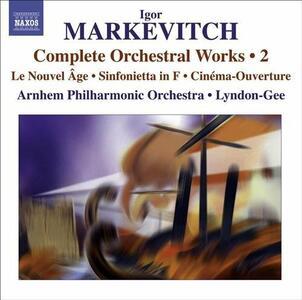 Musica orchestrale vol.2 - CD Audio di Igor Markevitch,Christopher Lyndon-Gee