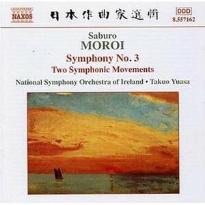 Sinfonia n.3 - Sinfonietta op.24 - 2 Movimenti sinfonici op.22 - CD Audio di Saburo Moroi