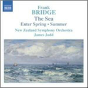 The Sea Suite - Enter Spring - Summer - 2 Poems for Orchestra - CD Audio di Frank Bridge