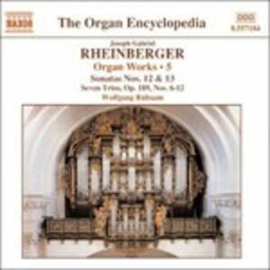 Musica per organo vol.5 - CD Audio di Wolfgang Rübsam,Joseph Gabriel Rheinberger