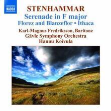 Serenata op.31 - Florez och Blanzeflor op.3 - Ithaka op.31 - Prélude & Bourrée Sången op.44 - CD Audio di Karl Wilhelm Eugen Stenhammar